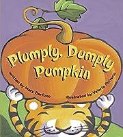 Plumply, Dumply Pumpkin de Mary Serfozo