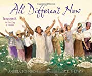 All Different Now: Juneteenth, the First Day…