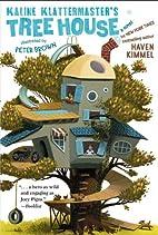 Kaline Klattermaster's Tree House by Haven…
