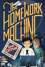 The Homework Machine por Dan Gutman
