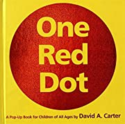 One red dot : a pop-up book for children of…