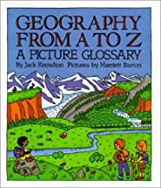 Geography from A to Z: A Picture Glossary…