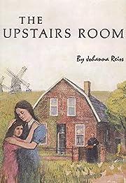 The upstairs room – tekijä: Johanna Reiss