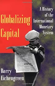 Globalizing Capital: A History of the…
