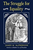 The Struggle for Equality by James M.…