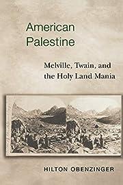 American Palestine por Hilton Obenzinger