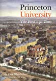 Princeton University : the first 250 years / by Don Oberdorfer ; illustrations editor, J.T. Miller