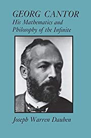 Georg Cantor: His Mathematics and Philosophy…