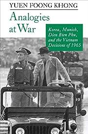 Analogies at War: Korea, Munich, Dien Bien…
