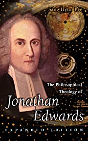 The Philosophical Theology of Jonathan…