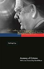 Anatomy of Criticism: Four Essays –…