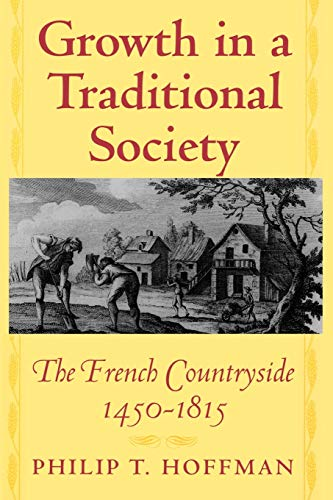Growth in a Traditional Society, Hoffman, Philip T.
