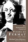 The mathematical career of Pierre de Fermat, 1601-1665 / Michael Sean Mahoney