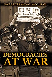 Democracies at War de Dan Reiter