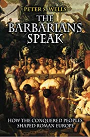 The Barbarians Speak: How the Conquered…