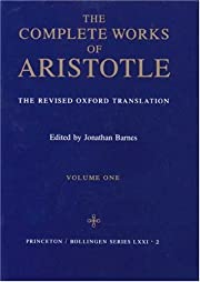 The Complete Works of Aristotle: The Revised…