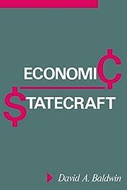 Economic Statecraft por David Allen Baldwin