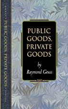 Public Goods, Private Goods (Princeton…