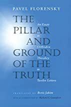 The Pillar and Ground of the Truth: An Essay…