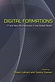 Digital Formations: IT and New Architectures…