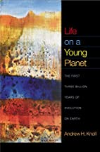 Life on a Young Planet: The First Three…