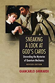 Sneaking a Look at God's Cards: Unraveling…