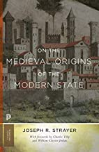 On the Medieval Origins of the Modern State…