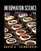 Information Science by David G. Luenberger