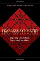 Fearless Symmetry: Exposing the Hidden…