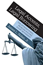 Legal Accents, Legal Borrowing: The…