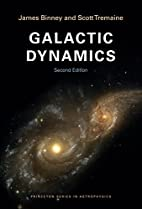Galactic Dynamics: (Second Edition)…