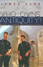 Who Owns Antiquity?: Museums and the Battle…