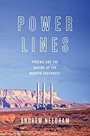 Power Lines: Phoenix and the Making of the…