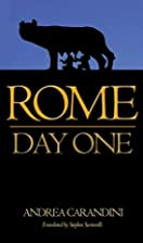 Rome: Day One by Andrea Carandini