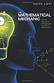 The Mathematical Mechanic: Using Physical…