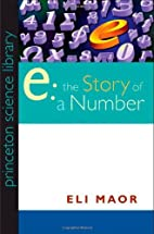 e: The Story of a Number (Princeton Science…