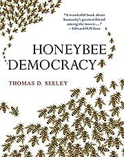 Honeybee democracy de Thomas D. Seeley