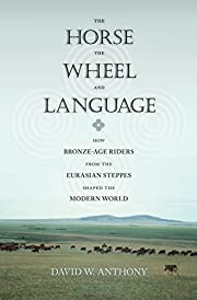The Horse, the Wheel, and Language: How…
