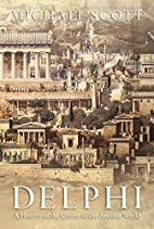 Delphi: a history of the center of the…