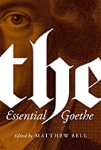 The Essential Goethe by Johann Wolfgang von…