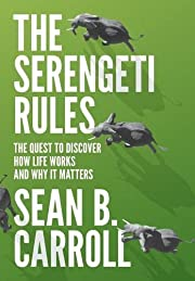 The Serengeti Rules: The Quest to Discover…