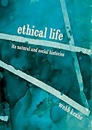 Ethical Life: Its Natural and Social…