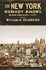 The New York nobody knows : walking 6,000…