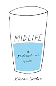 Midlife: A Philosophical Guide di Kieran…