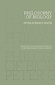 Philosophy of Biology (Princeton Foundations…