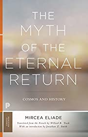 The Myth of the Eternal Return: Cosmos and…