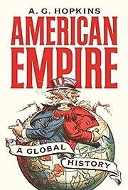 American Empire: A Global History (America…