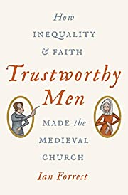 Trustworthy Men: How Inequality and Faith…