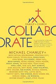 Collaborate: Family Church de Michael…