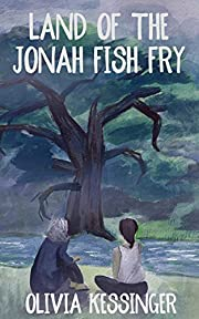Land of the Jonah Fish Fry by Olivia…
